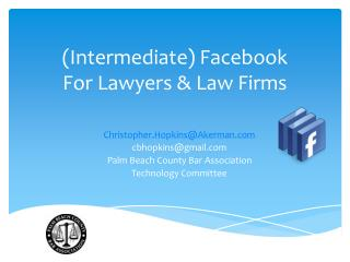 (Intermediate) Facebook For Lawyers & Law Firms