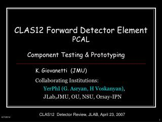 CLAS12 Forward Detector Element  PCAL