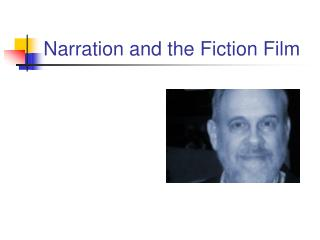 Narration and the Fiction Film