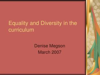 Equality and Diversity in the curriculum