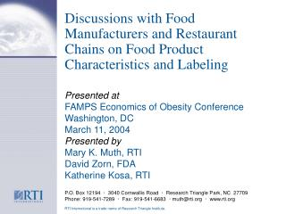 Discussions with Food Manufacturers and Restaurant Chains on Food Product Characteristics and Labeling