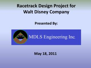 Racetrack Design Project for  Walt Disney Company