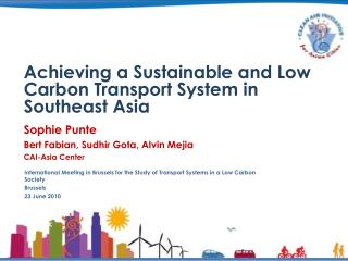 Achieving a Sustainable and Low Carbon Transport System in Southeast Asia