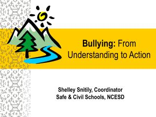 Bullying:  From Understanding to Action