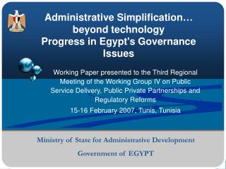 Administrative Simplification… beyond technology Progress in Egypt's Governance Issues