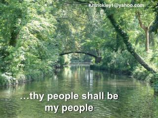 …thy people shall be my people