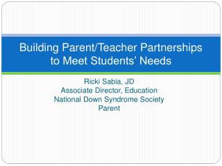 Building Parent/Teacher Partnerships to Meet Students' Needs