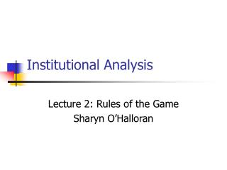 Institutional Analysis