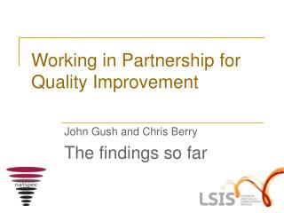 Working in Partnership for Quality Improvement