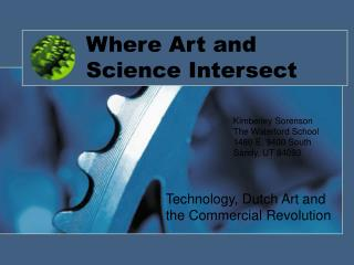 Where Art and Science Intersect