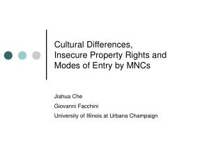 Cultural Differences, Insecure Property Rights and Modes of Entry by MNCs