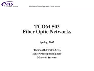 TCOM 503 Fiber Optic Networks