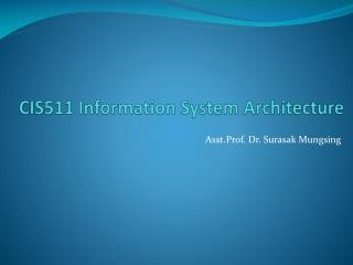 CIS511 Information System Architecture