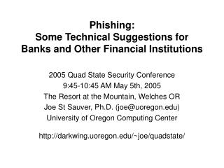 Phishing:  Some Technical Suggestions for Banks and Other Financial Institutions