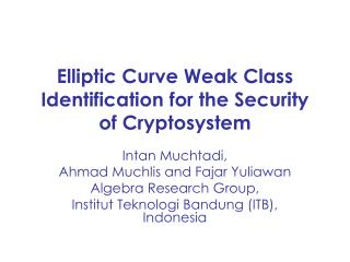Elliptic Curve Weak Class Identification for the Security of Cryptosystem