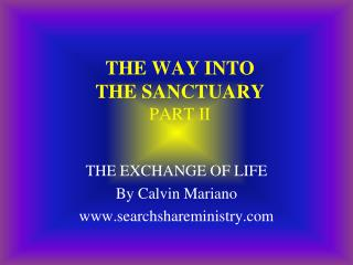 THE WAY INTO THE SANCTUARY PART II
