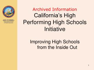 Archived Information California's High Performing High Schools Initiative