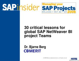 30 critical lessons for global SAP NetWeaver BI project Teams