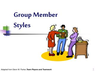 Group Member Styles
