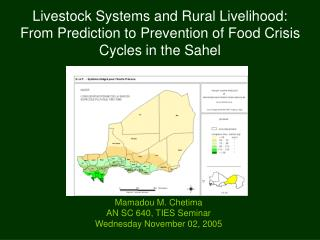 Livestock Systems and Rural Livelihood: From Prediction to Prevention of Food Crisis Cycles in the Sahel