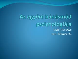 Az egyéni bánásmód pszichológiája