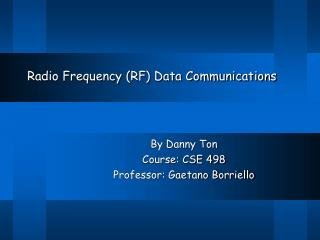 Radio Frequency (RF) Data Communications
