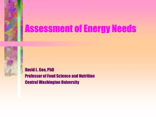 Assessment of Energy Needs