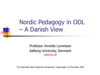 Nordic Pedagogy in ODL  – A Danish View