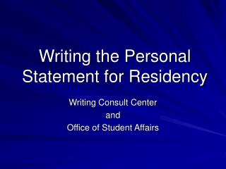 Writing the Personal Statement for Residency