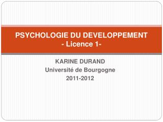 PSYCHOLOGIE DU DEVELOPPEMENT - Licence 1-
