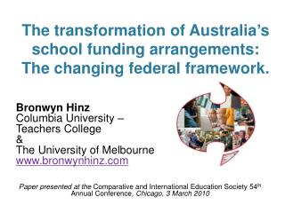 The transformation of Australia's school funding arrangements: The changing federal framework.