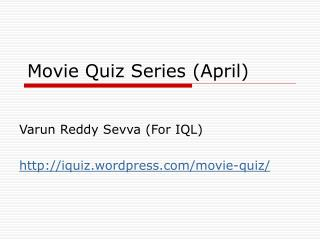 Movie Quiz Series (April)