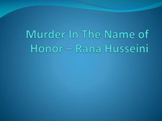 Murder In The Name of Honor – Rana Husseini
