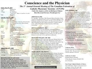 Conscience and the Physician The 1 st   Annual General Meeting of The Canadian Federation of Catholic Physicians' Soci