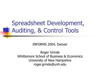 Spreadsheet Development, Auditing, & Control Tools
