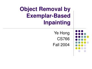 Object Removal by Exemplar-Based Inpainting