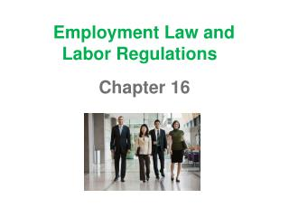 Employment Law and Labor Regulations