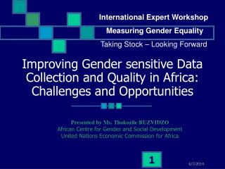 Improving Gender sensitive Data Collection and Quality in Africa: Challenges and Opportunities