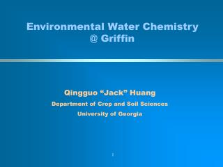 Environmental Water Chemistry  @ Griffin
