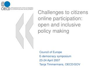 Challenges to citizens online participation: open and inclusive policy making