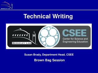 Susan Brady, Department Head, CSEE  Brown Bag Session