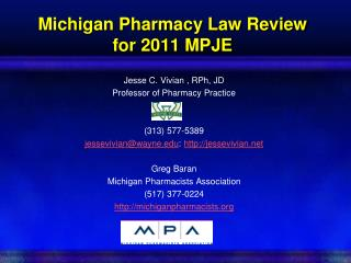 Michigan Pharmacy Law Review for 2011 MPJE