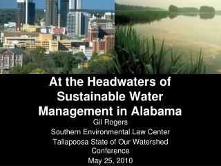 At the Headwaters of Sustainable Water Management in Alabama