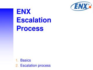ENX  Escalation Process