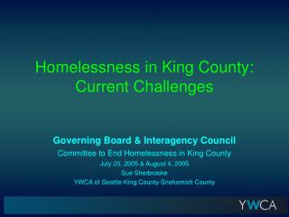 Homelessness in King County: Current Challenges