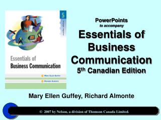 PowerPoints to accompany Essentials of  Business Communication 5 th  Canadian Edition