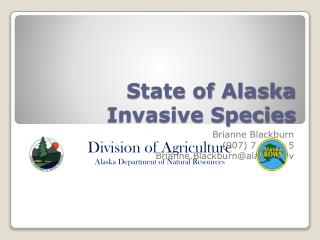 State of Alaska Invasive Species