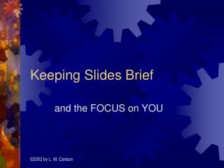 Keeping Slides Brief