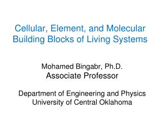 Cellular, Element, and Molecular Building Blocks of Living Systems