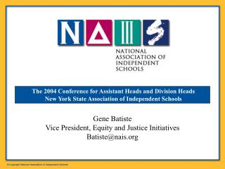 The 2004 Conference for Assistant Heads and Division Heads  New York State Association of Independent Schools
